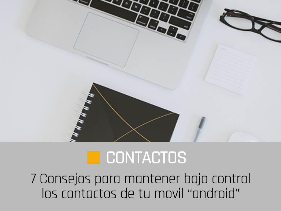 consejos para gestionar los contactos de android
