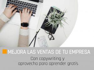 Mejora las ventas de tu empresa con copywriting